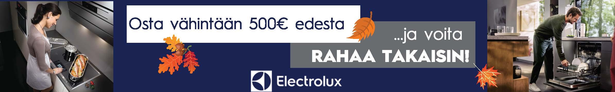 Osta nyt Electrolux kodinkoneita ja jos olet onnekas, voitat takaisin 500€ ostosummastasi!